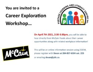 McCain Foods Career Exploration Workshop @ Portage Learning & Literacy Centre