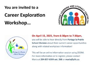 Portage School Division Career Workshop @ Portage Learning & Literacy Centre