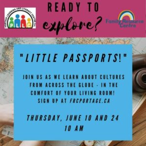 Little Passports: Cultures Across The Globe @ Portage Learning & Literacy Centre